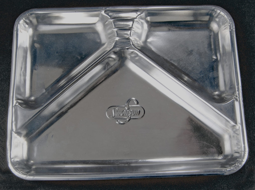 his aluminum TV dinner tray was introduced in 1954 by Swanson & Sons, of Omaha, Neb. Photo from the National Museum of American History, Kenneth E. Behring Center